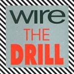 Wire: The Drill