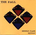 The Fall: Middle Class Revolt