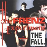 The Fall: The Frenz Experiment