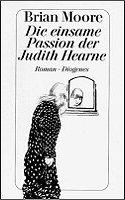 Brian Moore: Die einsame Passion der Judith Hearne
