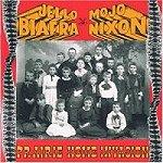 Jello Biafra & Mojo Nixon: Prairie Home Invasion