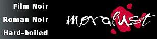 mordlust.de - Film noir, Roman noir, hard-boiled