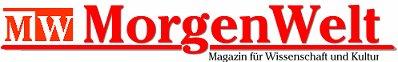 MorgenWelt - Magazin für Wissenschaft und Kultur
