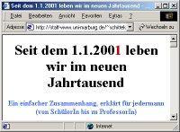 Seit dem 1.1.2001 leben wir im neuen Jahrtausend