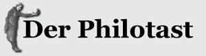 Der Philotast