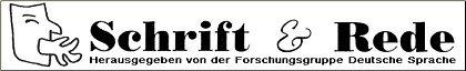 Schrift & Rede - Forschungsgruppe dt. Sprache