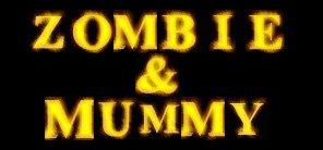 Zombie & Mummy