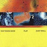 The Young Gods Play Kurt Weill