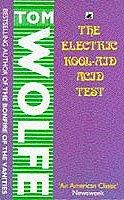 Tom Wolfe: The Electric Kool-Aid Acid Test