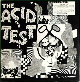 Ken Kesey: Acid Test