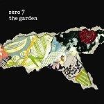 Zero 7: The Garden